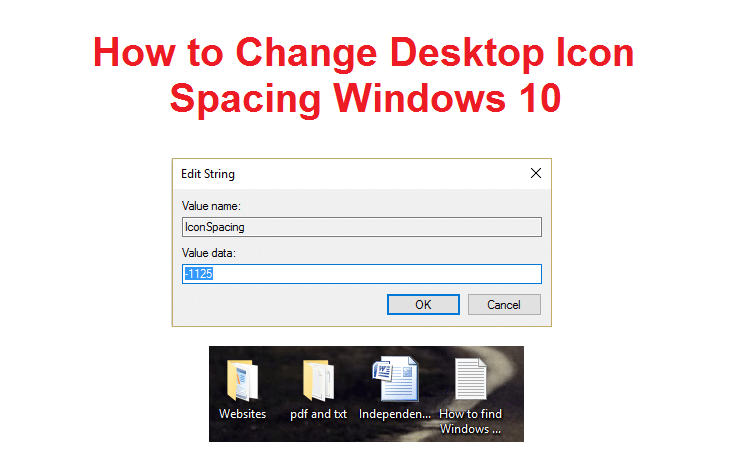 How to Change Desktop Icon Spacing in Windows 10